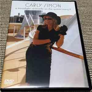 Carly Simon - A Moonlight Serenade On The Queen Mary 2 download free