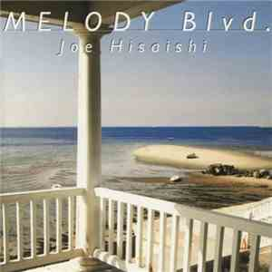 Joe Hisaishi - Melody Blvd. download free