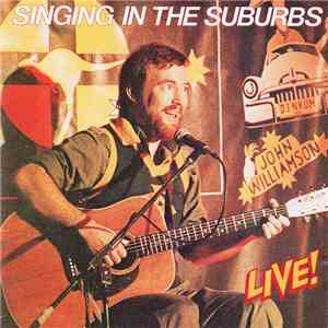 John Williamson - Singing In The Suburbs download free