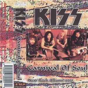 Kiss - Carnival Of Souls: The Final Sessions download free