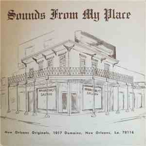 Knocky Parker, Sherwood Mangiapane, Marvin Montgomery, Dr. Edmond Souchon - Sounds From My Place download free