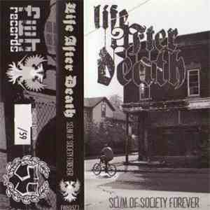 Life After Death  - Scum Of Society Forever download free