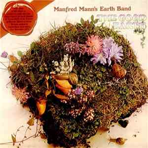 Manfred Mann's Earth Band - The Good Earth download free