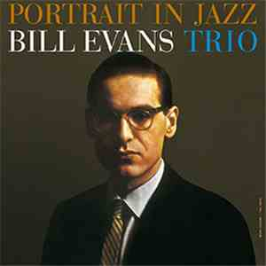 The Bill Evans Trio - Portrait In Jazz download free