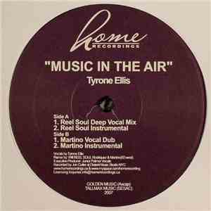 Tyrone Ellis - Music In The Air download free
