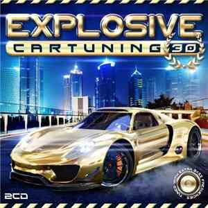 Various - Explosive Car Tuning 30 download free