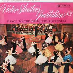 Victor Silvester and His Ballroom Orchestra - Victor Silvester's Invitation No. 2 download free